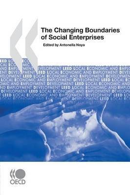 Local Economic and Employment Development (LEED) The Changing Boundaries of Social Enterprises by OECD Publishing