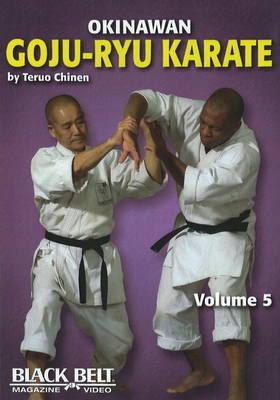 Okinawan Goju-Ryu Karate: v. 5 by Teruo Chinen image