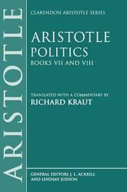Politics: Books VII and VIII by * Aristotle
