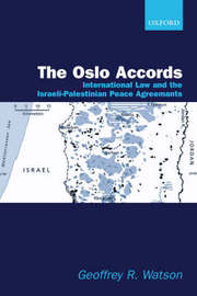 The Oslo Accords by Geoffrey R. Watson