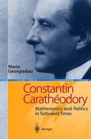 Constantin Caratheodory by Maria Georgiadou