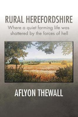 Rural Herefordshire by Aflyon Thewall