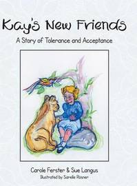Kay's New Friends by Carole Ferster