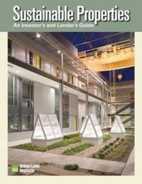Sustainable Properties: An Investor's and Lenders Guide by Molly McCabe image