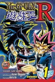 Yu-Gi-Oh!: R, Vol. 1 by Akira Ito