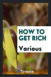 How to Get Rich by Various ~ image
