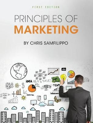 Principles of Marketing by Chris Samfilippo