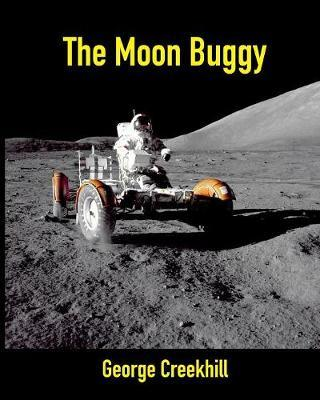 The Moon Buggy by George Creekhill