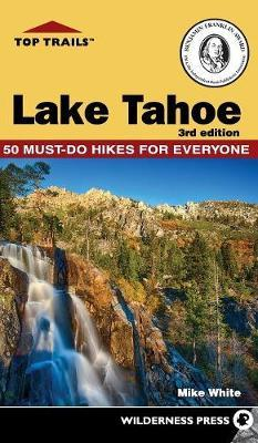 Top Trails: Lake Tahoe by Mike White image