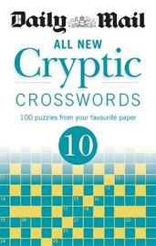 """Daily Mail All New Cryptic Crosswords 10 by """"Daily Mail"""""""
