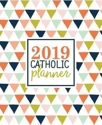 2019 Catholic Planner by Catholic Art Publishers