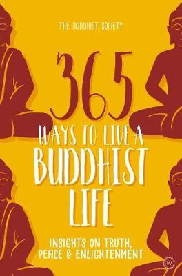 365 Ways to Live a Buddhist Life