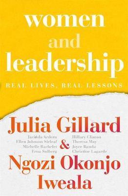 Women and Leadership by Julia Gillard