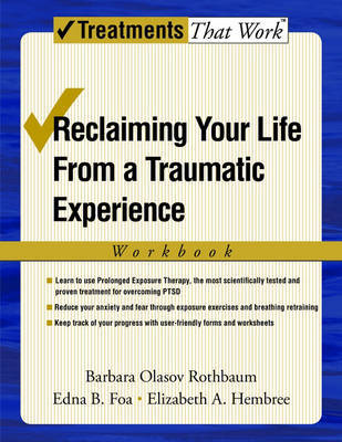 Reclaiming Your Life from a Traumatic Experience by Barbara Olasov Rothbaum image