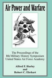 Air Power and Warfare: The Proceeding of the 8th Military History Symposium United States Air Force Academy image