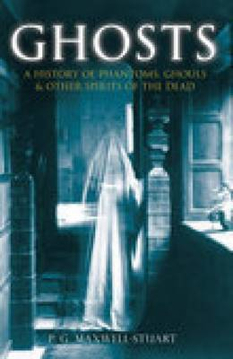 Ghosts by P.G. Maxwell-Stuart