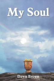My Soul by Dawn Brown image