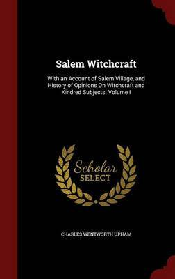 Salem Witchcraft by Charles Wentworth Upham image