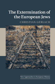 The Extermination of the European Jews by Christian Gerlach image