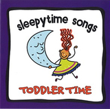 Sleepytime Songs by Toddler Time