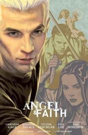 Angel And Faith: Season Nine Library Edition Volume 2 by Christos Gage