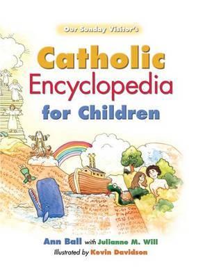 Catholic Encyclopedia for Children by Ann Ball image