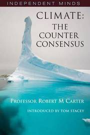 Climate: The Counter-consensus by Robert Carter image