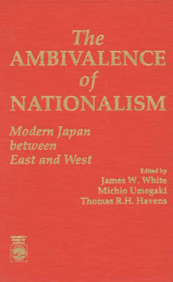 The Ambivalence of Nationalism by James W. White image