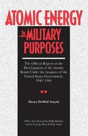 Atomic Energy for Military Purposes by Henry D. Smyth