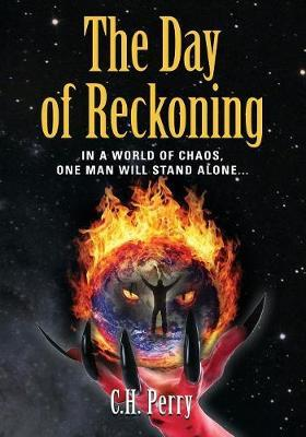 The Day of Reckoning by C H Perry