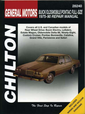 General Motors Full-Size Buick/Oldsmobile/Pontiac (75 - 90) by Chilton Automotive Books image