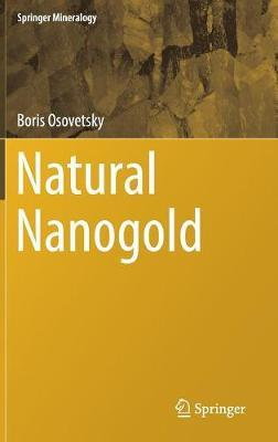 Natural Nanogold by Boris Osovetsky