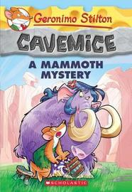 A Mammoth Mystery by Geronimo Stilton