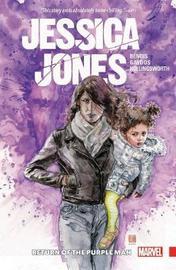 Jessica Jones Vol. 3: Return Of The Purple Man by Brian Michael Bendis