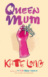 Queen Mum by Kate Long image