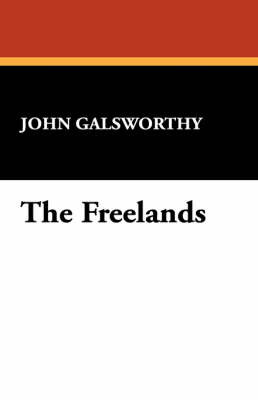 The Freelands by John Sir Galsworthy image