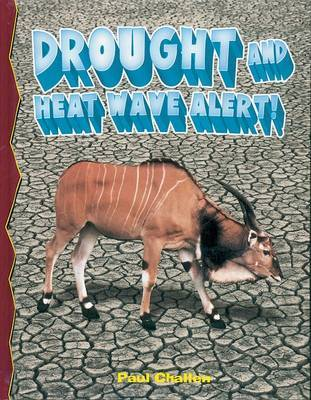 Drought and Heat Wave Alert! by Paul Challen image