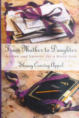 From Mother to Daughter by Sherry Conway Appel