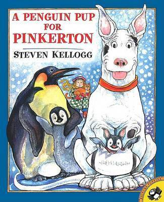 A Penguin Pup for Pinkerton by Steven Kellogg