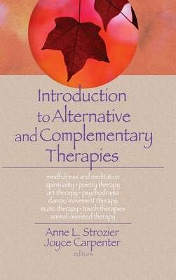 Introduction to Alternative and Complementary Therapies by Terry S. Trepper