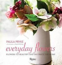 Everyday Flowers by Paula Pryke