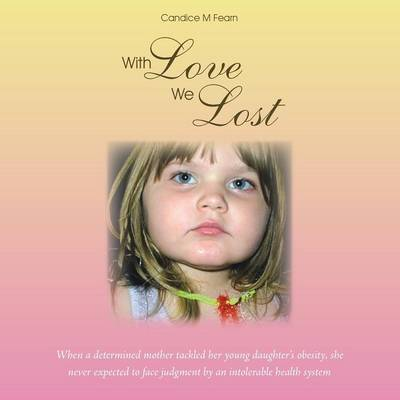 With Love We Lost by Candice M Fearn