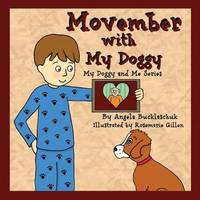 Movember with My Doggy by Angela Bucklaschuk