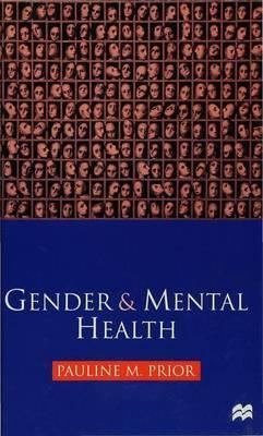 Gender and Mental Health by Pauline M. Prior