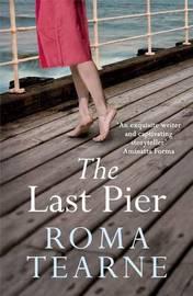 The Last Pier by Roma Tearne