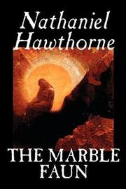 The Marble Faun by Nathaniel Hawthorne image