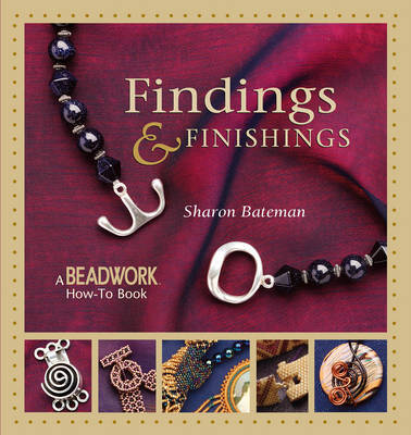 Findings and Finishings by Sharon Bateman