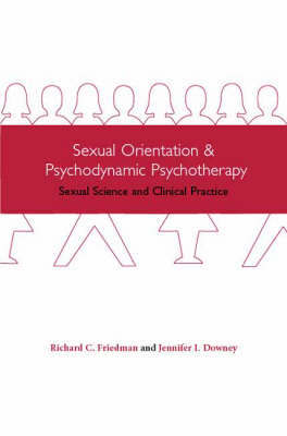 Sexual Orientation and Psychodynamic Psychotherapy by Richard Friedman image