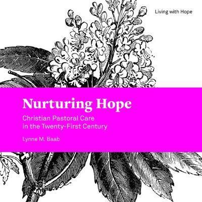 Nurturing Hope by Lynne M Baab