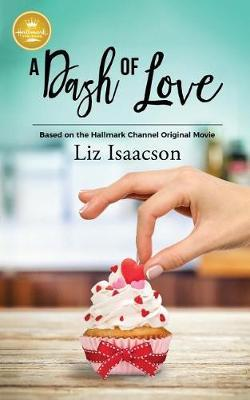 A Dash of Love by Liz Isaacson image